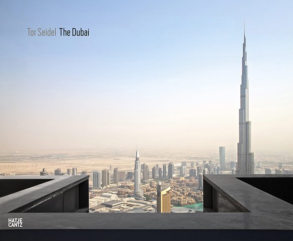 The Dubai, Hatje Cantz, 2014.